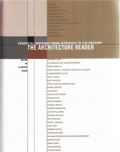 9780807615805: The Architecture Reader: Essential Writings from Vitruvius to the Present