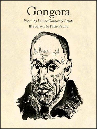 Gongora: Bilingual Edition: Picasso, Pablo,Gongora Y