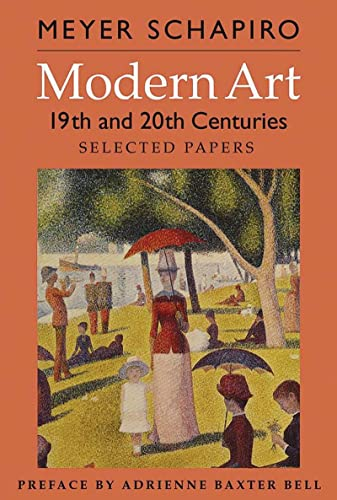 9780807616079: Modern Art: 19th and 20th Centuries: Selected Papers (Revised Edition) (His Selected Papers (George Braziller))