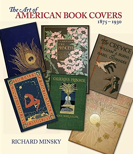 9780807616246: The Art of American Book Covers: 1875-1930