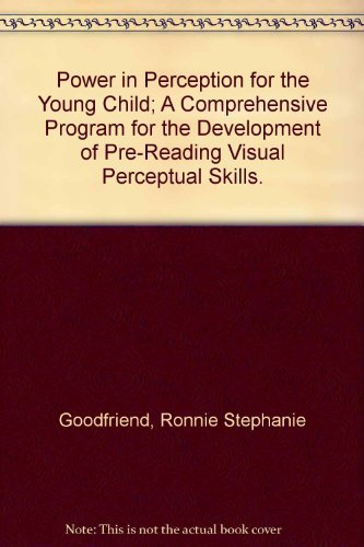 9780807714300: Power in Perception for the Young Child; A Comprehensive Program for the Development of Pre-Reading Visual Perceptual Skills.