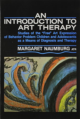 9780807724255: Introduction to Art Therapy Studies of the