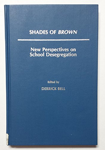 9780807725955: Shade of Brown: New Perspectives on School Desegregation
