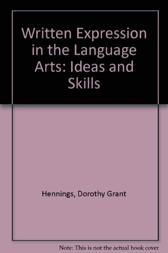 9780807726044: Written Expression in the Language Arts: Ideas and Skills