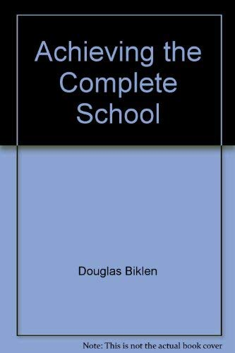 Achieving the Complete School