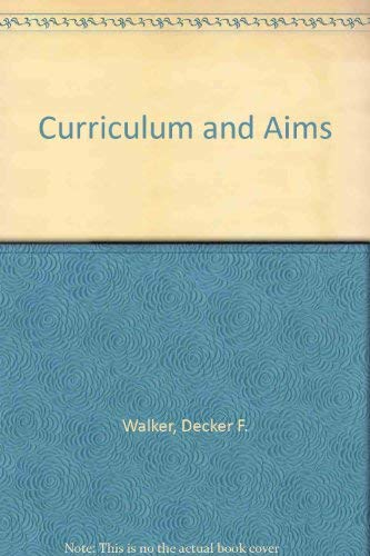 9780807727881: Curriculum and Aims (Thinking about education series)