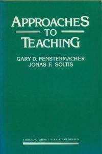 9780807727898: Approaches to Teaching (Thinking about education series)