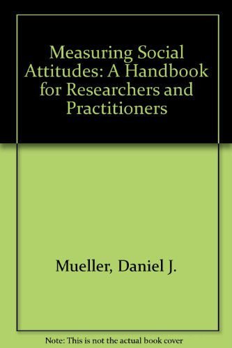 9780807728048: Measuring Social Attitudes: A Handbook for Researchers and Practitioners