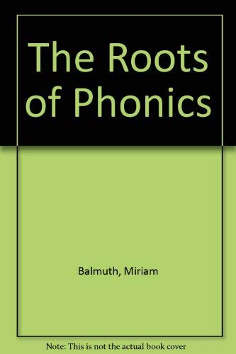 9780807728369: The Roots of Phonics: A Historical Introduction