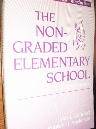 9780807728451: The Nongraded Elementary School