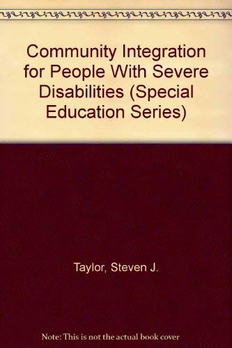 Community Integration for People With Severe Disabilities (Special Education Series): Taylor, ...