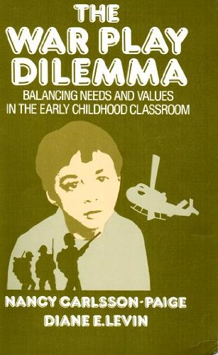 9780807728758: The War Play Dilemma: Balancing Needs and Values in the Early Childhood Classroom (Early Childhood Education Series)