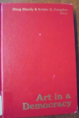 Art in a Democracy: Blandy, Douglas E.