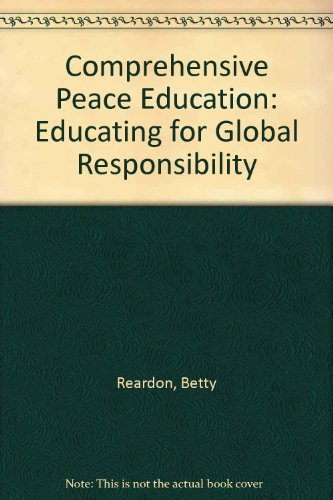 9780807728857: Comprehensive Peace Education: Educating for Global Responsibility