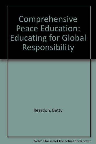 9780807728864: Comprehensive Peace Education: Educating for Global Responsibility