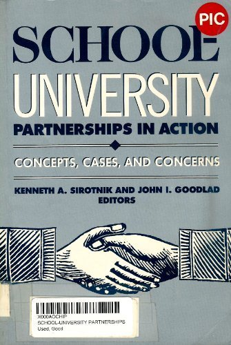 9780807728925: School-University Partnerships in Action: Concepts, Cases and Concerns