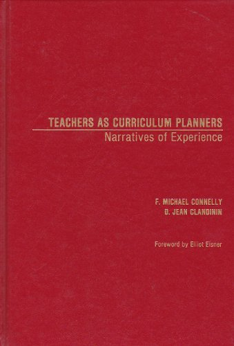 9780807729076: Teachers as Curriculum Planners: Narratives of Experience