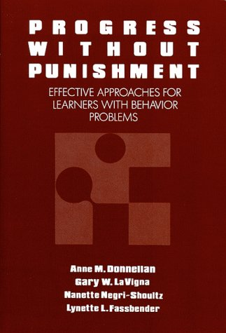 9780807729113: Progress Without Punishment: Effective Approaches for Learners with Behavior Problems: Effective Approaches for Learners with Behaviour Problems (Special Education)