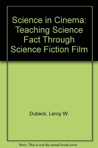 Science in Cinema: Teaching Science Fact Through: Leroy W. Dubeck