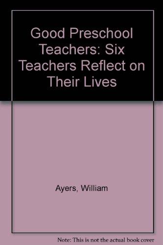 9780807729472: The Good Preschool Teacher (Early Childhood Education Series)