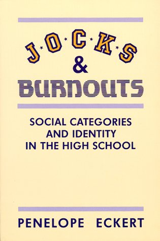 9780807729632: Jocks and Burnouts: Social Categories and Identity in the High School
