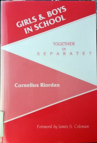 9780807729922: Girls and Boys in School: Together or Separate?