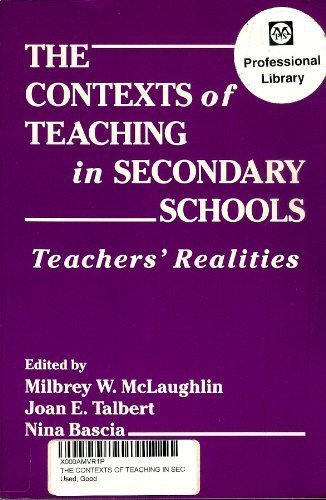 9780807730263: The Contexts of Teaching in Secondary Schools: Teachers' Realities (Professional Development and Practice)