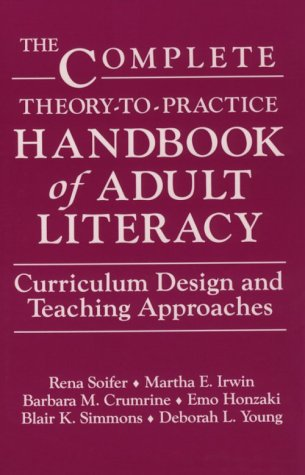 9780807730287: The Complete Theory-To-Practice Handbook of Adult Literacy: Curriculum Design and Teaching Approaches (Language and Literacy Series (Teachers College Pr)) (Language & Literacy Series)
