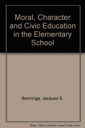9780807730560: Moral, Character, and Civic Education in the Elementary School