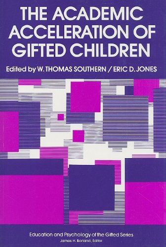 9780807730683: The Academic Acceleration of Gifted Children (Education and Psychology of the Gifted Series)