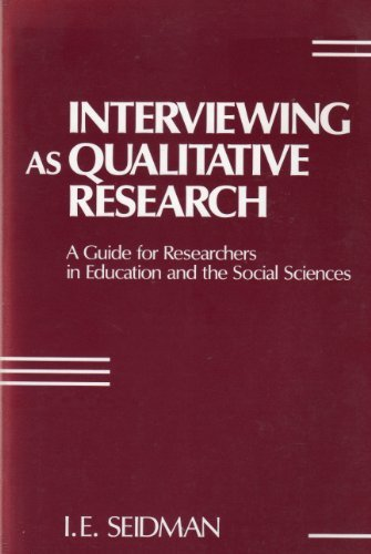 9780807730744: Interviewing As Qualitative Research: A Guide for Researchers in Education and the Social Sciences