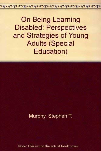 9780807731697: On Being L.D.: Perspectives and Strategies of Young Adults (Special Education Series)