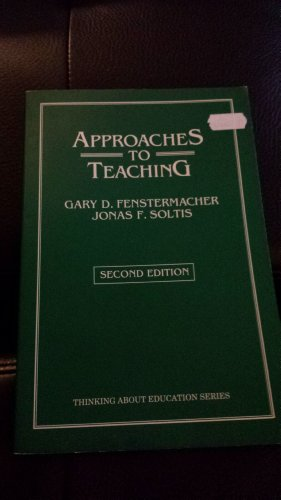 9780807731840: Approaches to Teaching (Thinking About Education Series)