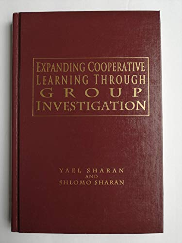 9780807731918: Expanding Cooperative Learning Through Group Investigation