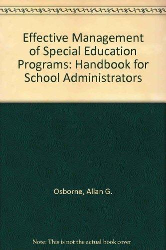 Effective Management of Special Education Programs: A Handbook for School Administrators: Osborne, ...