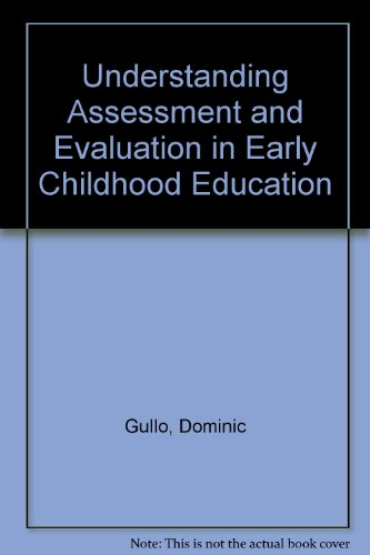 9780807733097: Understanding Assessment and Evaluation in Early Childhood Education (Early Childhood Education Series)
