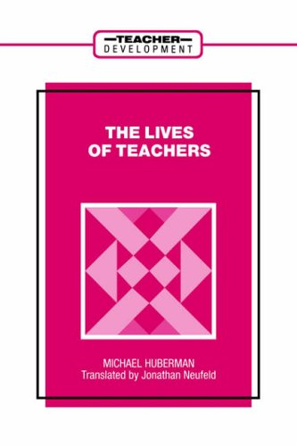 9780807733219: The Lives of Teachers (Teacher Development Series) (Yearbook in Early Childhood Education)