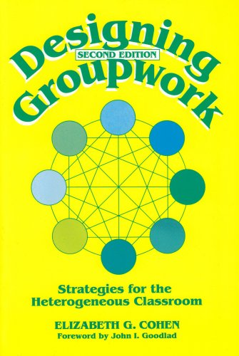 9780807733318: Designing Group Work: Strategies for the Heterogeneous Classroom