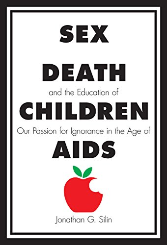 9780807734063: Sex, Death, and the Education of Children: Our Passion for Ignorance in the Age of AIDS (Modernist Studies)