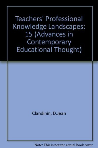 9780807734193: Teachers' Professional Knowledge Landscapes (Advances in Contemporary Educational Thought)