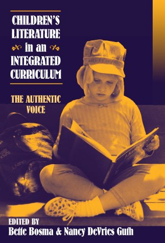 Childrens Literature in an Integrated Curriculum