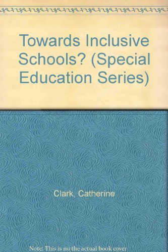 9780807734612: Towards Inclusive Schools? (Special Education Series)