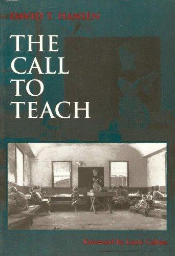 9780807734681: The Call to Teach