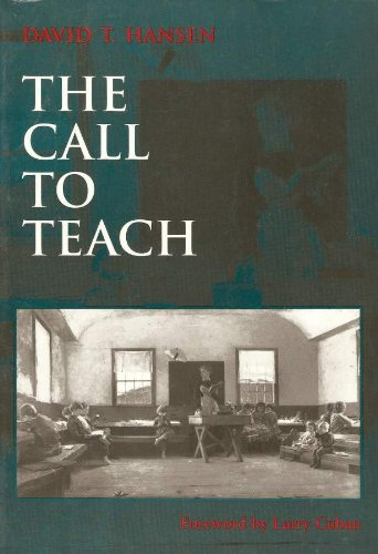 9780807734681: The Call to Teach