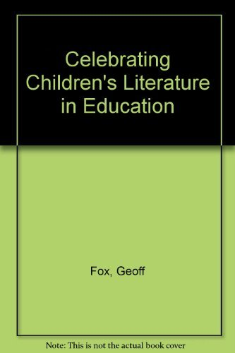 9780807734872: Celebrating Children's Literature in Education: A Selection