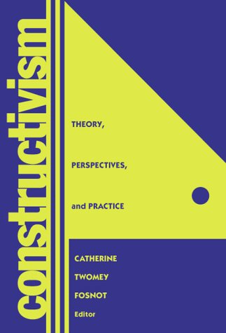 9780807734889: Constructivism: Theory, Perspectives, and Practice