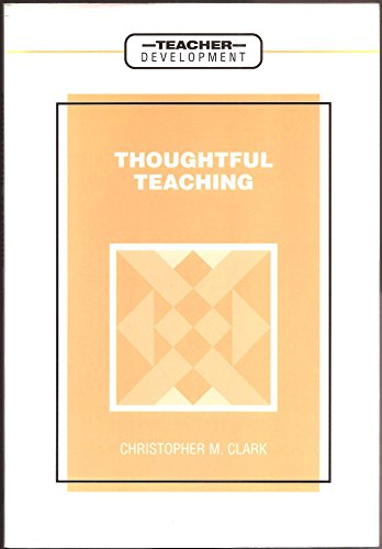 9780807735022: Thoughtful Teaching (Teacher Development Series)