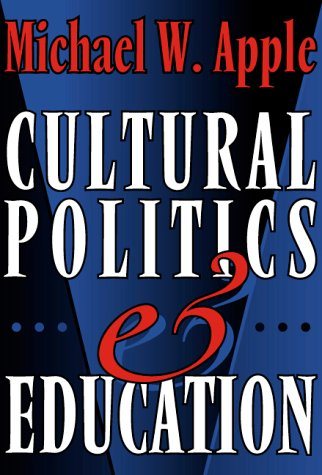 9780807735039: Cultural Politics and Education (The John Dewey Lecture)