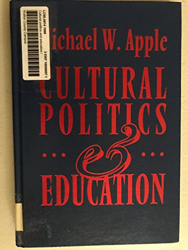 9780807735046: Cultural Politics and Education (John Dewey Lecture)