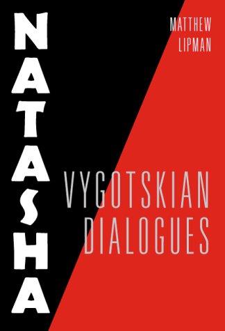 9780807735169: Natasha: Vygotskyian Dialogues